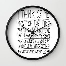 I THINK OF ME Wall Clock