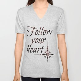 Follow your heart Unisex V-Neck
