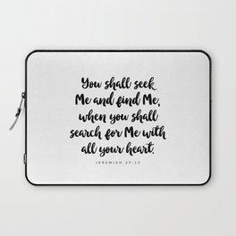 Jeremiah 29:13 - Bible Verse Laptop Sleeve