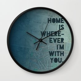 Home is with You Wall Clock