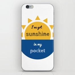 pocket of sunshine iPhone Skin