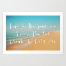 Live The Sunshine Art Print