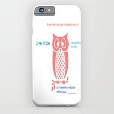 Owl Seuss quote iPhone 6s Slim Case