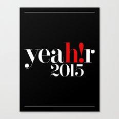 YEAR 2015 Canvas Print
