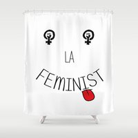 feminism Shower Curtains featuring La Feminist, Feminism by La Gata Venenosa