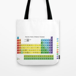 The Periodic Table of Mental Illnesses Tote Bag