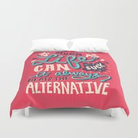 paper towns Duvet Covers featuring Paper Towns: It Beats The Alternative by Risa Rodil