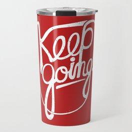 KEEP GO/NG Travel Mug