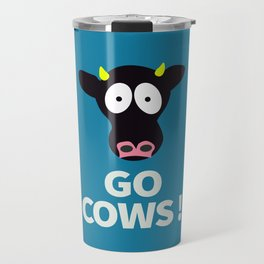 Go Cows Poster Principal's Office Version Travel Mug