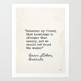 Bram Stoker, Dracula, old quote. Art Print