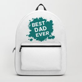 Best Dad Ever Backpack