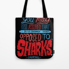 Opposed to Sharks Tote Bag