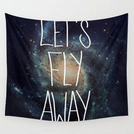 Let's Fly Away (come on, darling) Wall Tapestry