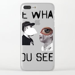 Be What You Seek Clear iPhone Case