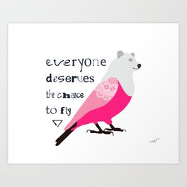 Chance to fly Art Print