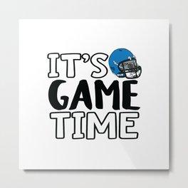 It's Game Time, Football Helmet Metal Print