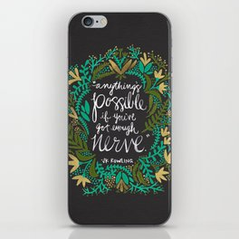 Anything's Possible on Charcoal iPhone Skin