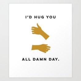 Hugs All Day Art Print
