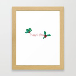 Holy Berry Happy Holidays Red Framed Art Print