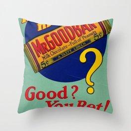 Still Looking For Mr. Goodbar...? Throw Pillow