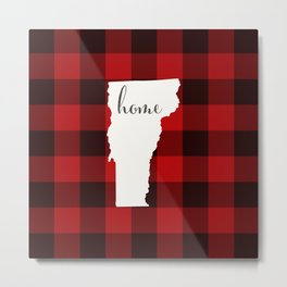 Vermont is Home - Buffalo Check Plaid Metal Print