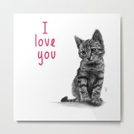 Kitten love you Metal Print