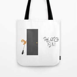 The Witch is IN ! Tote Bag