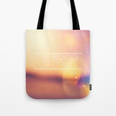 The Wonder Of It All  Tote Bag