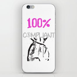 100% Complaint iPhone Skin