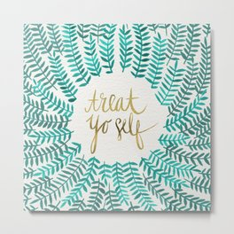 Treat Yo Self – Gold & Turquoise Metal Print