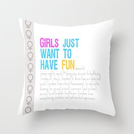 Girls Just Want To Have Fundamental Rights Throw Pillow