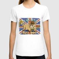 english bulldog T-shirts featuring English Bulldog by Brian Raszka Art & Illustration