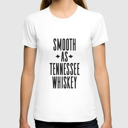 WHISKEY GIFT IDEA, Smooth As Tennessee Whiskey,Bar Decor,Bar Cart,Party gift,Drink Sign T-shirt