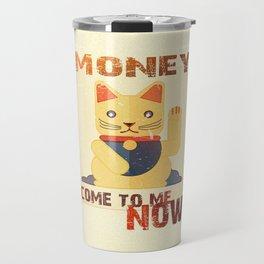 Maneki Neko - Money come to me now Travel Mug