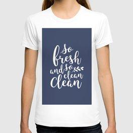 so fresh so clean clean / navy T-shirt