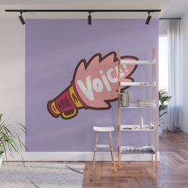I Have a Voice Wall Mural