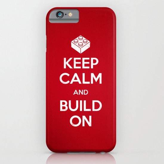 Keep Calm and Build On iPhone & iPod Case