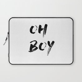 OH BOY Quote Laptop Sleeve