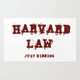 Harvard Law (Just Kidding) Rug