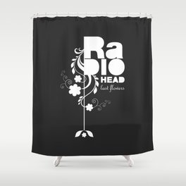Radiohead song - Last flowers illustration white Shower Curtain