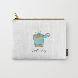Latt-hey a cute latte coffee with a smile Carry-All Pouch