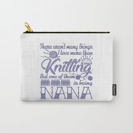 Knitting Nana Carry-All Pouch
