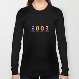 2003 - NAVY - My Year of Birth Long Sleeve T-shirt