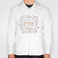Sugar and Spice Hoody