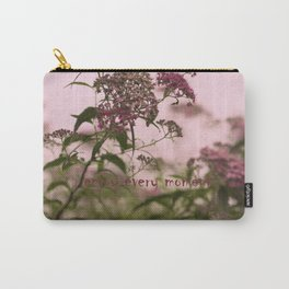 Enjoy Every Moment Carry-All Pouch