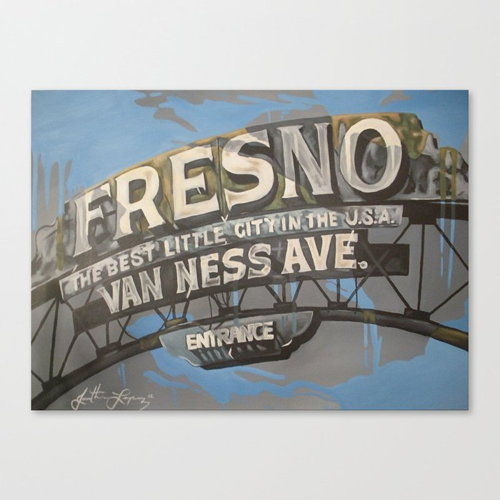 Welcome To Fresno Canvas Print By Jonathanrlopez Society6