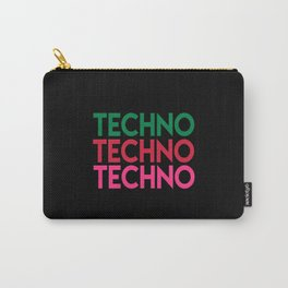Techno techno techno rave quote Carry-All Pouch