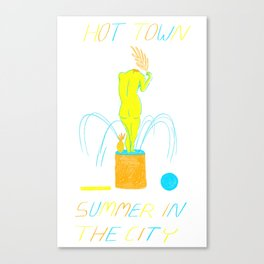 Hot Town Canvas Print