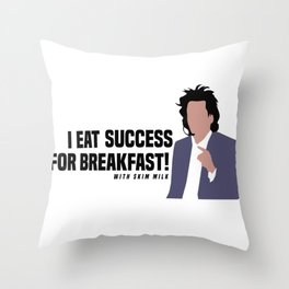 I Eat Success for Breakfast with skim milk Throw Pillow