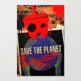 Save The Planet... Canvas Print